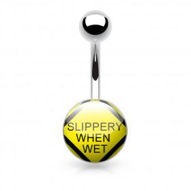 Piercing nombril logo Slippery when Wet