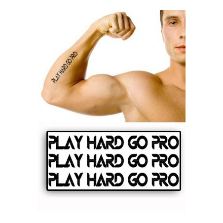 Tatouages temporaires Play hard Go Pro