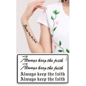 Tatouages Temporaires Lettres Always keep the Faith