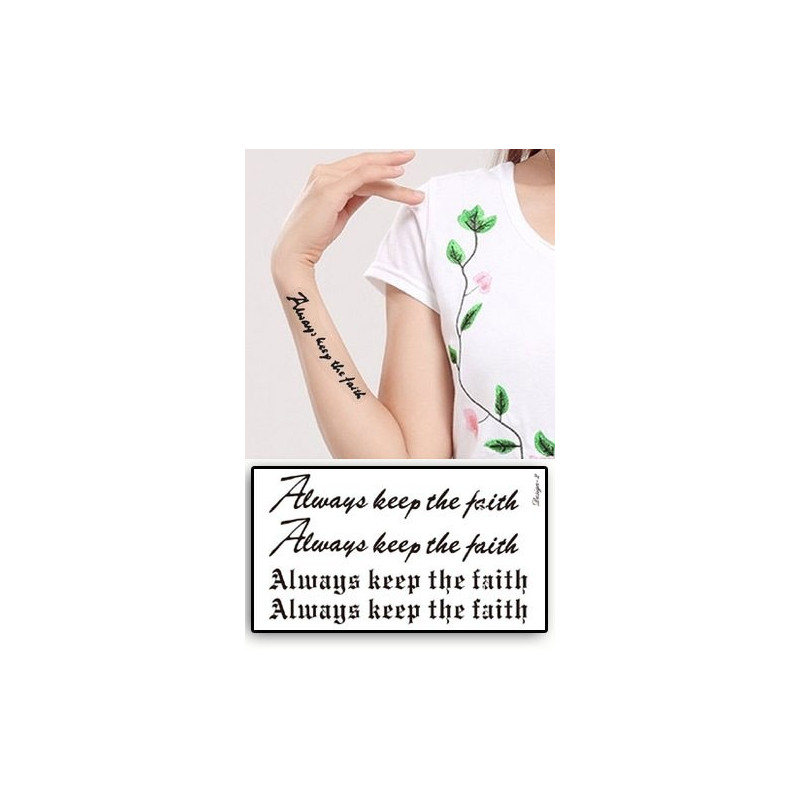 Tatouages Temporaires Lettres Always keep the Faith