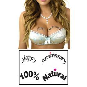 Tatouages temporaires décolletés Happy Anniversaire et 100% Natural.