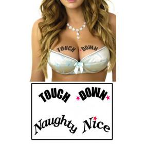 Tatouages temporaires décolletés Touch down et Naughty Nice.